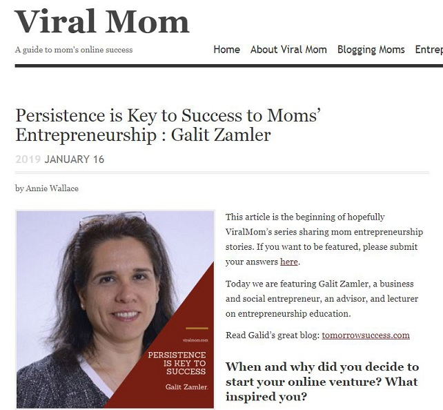 Internet magazine Viral Mom interviewed Galit Zamler as an entrepreneur